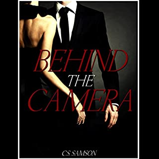 Behind the Camera                   By:                                                                                                                                 C.S. Samson                               Narrated by:                                                                                                                                 Kamryn Russell                      Length: 4 hrs and 25 mins     9 ratings     Overall 3.6