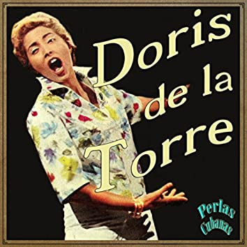 Perlas Cubanas: Doris de la Torre