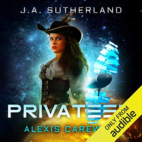 Privateer Audiobook By J. A. Sutherland cover art