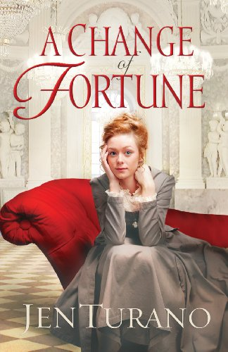 A Change of Fortune (Ladies of Distinction Book #1) by [Jen Turano]
