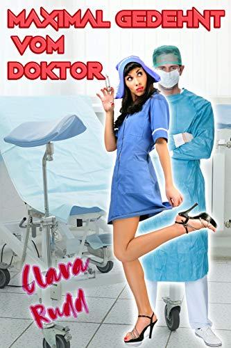 Maximal gedehnt vom Doktor (Versaute Doktorspiele in der Praxis 1)
