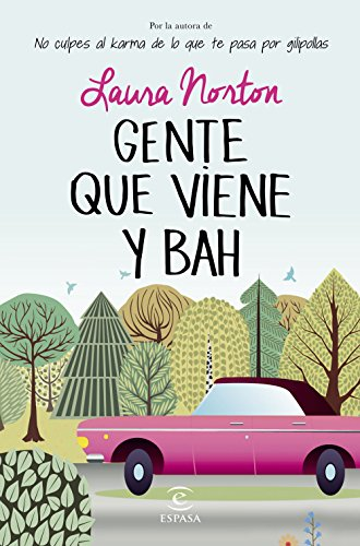 Gente Que Viene Y Bah Spanish Edition Ebook Norton Laura Kindle Store