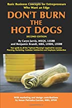 Don't Burn The Hot Dogs: 2nd Edition