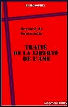 Traité de la liberté de l'âme (French Edition)