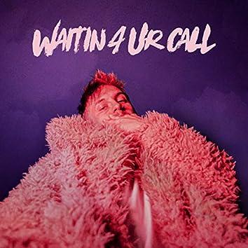 Waitin4UrCall