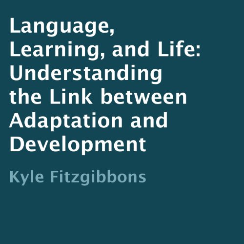 Language, Learning, and Life audiobook cover art