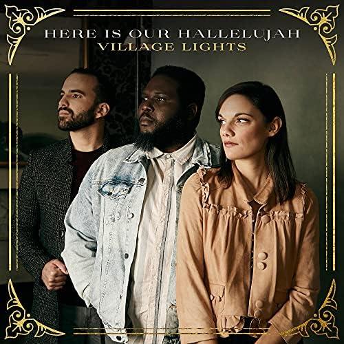Village Lights feat. Sarah Kroger, Ike Ndolo & Ricky Vazquez