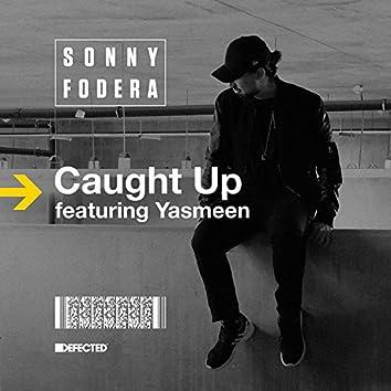 Caught Up (feat. Yasmeen) [Remixes]