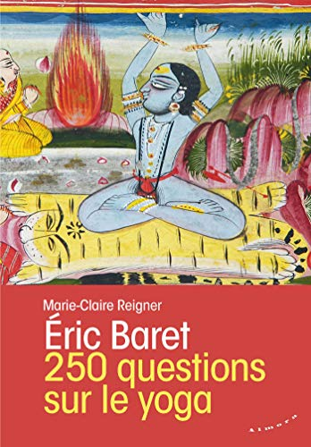 250 questions sur le yoga (French Edition)