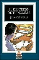 El Desorden de tu Nombre/ The Disorder of Your Name (Leer En Espanol)