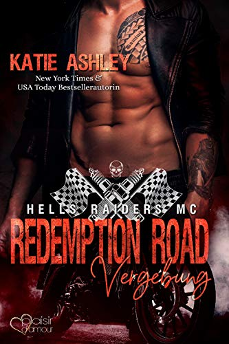 Redemption Road: Vergebung (Hells Raiders MC 2)