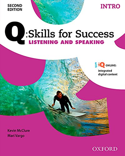 Q:Skills for Success Listening and Speaking 2E Intro Student Book (Q Skills for Success 2nd Edition)