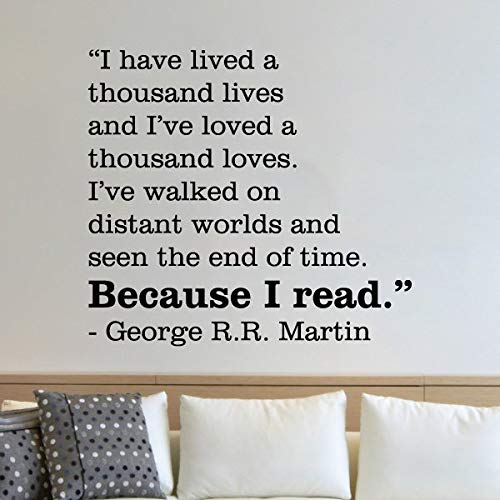 Book Wall Decal Wall Quote Bookshelf Because I Read George R.R. Martin Game of Thrones Library School Wall Quote Decal Wall Art Decor Vinyl