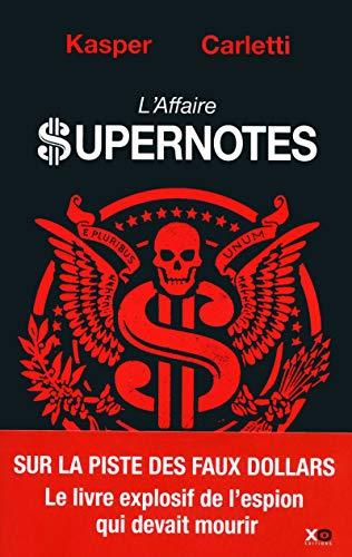 L'affaire supernotes