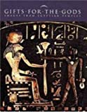 Gifts for the Gods: Images from Egyptian Temples (Metropolitan Museum of Art Publications)