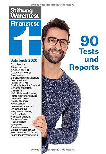 Finanztest Jahrbuch 2020: 90 detaillierte Tests und Reports - 12 Ausgaben Finanztest - Finanzielle Entscheidungen treffen I Von Stiftung Warentest