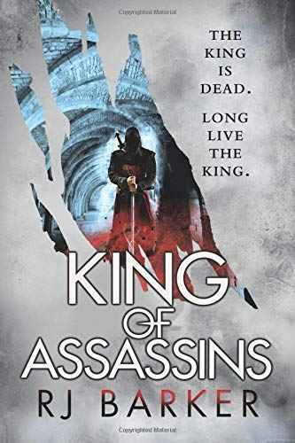 King of Assassins (The Wounded Kingdom, 3)