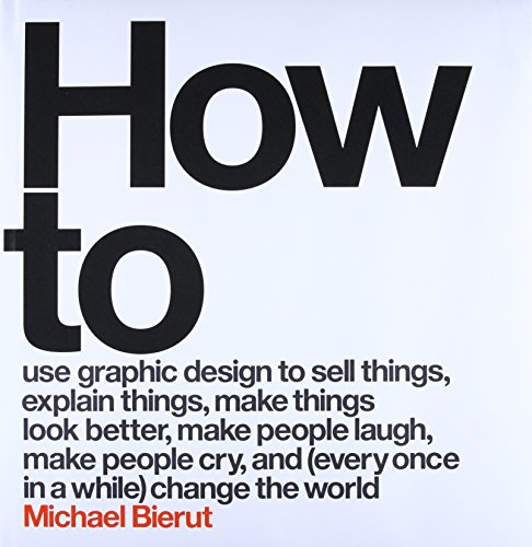 How to use graphic design to sell things, explain things, make things...