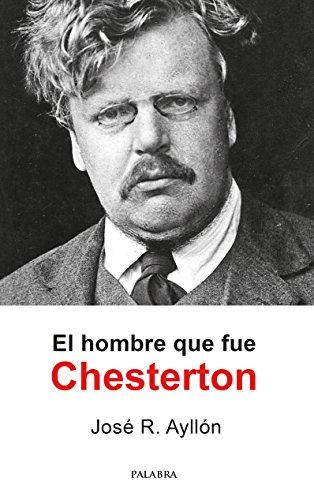 El hombre que fue Chesterton (Palaba Hoy)