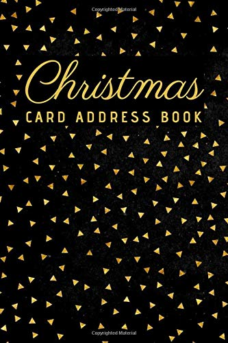 Christmas Card Address Book: Christmas Card Record Book, Christmas Card List Tracker for Holiday Christmas Cards You Send and Receive with A-Z Tabs, a ... Background and Gold Triangles Cover Design