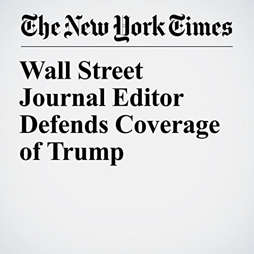 Wall Street Journal Editor Defends Coverage of Trump copertina