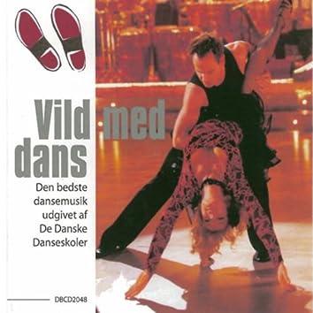 Vild Med Dans Vol. 1