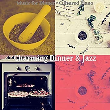 Music for Dinner - Cultured Piano