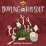 Songtexte von Bowling for Soup - Drunk Dynasty