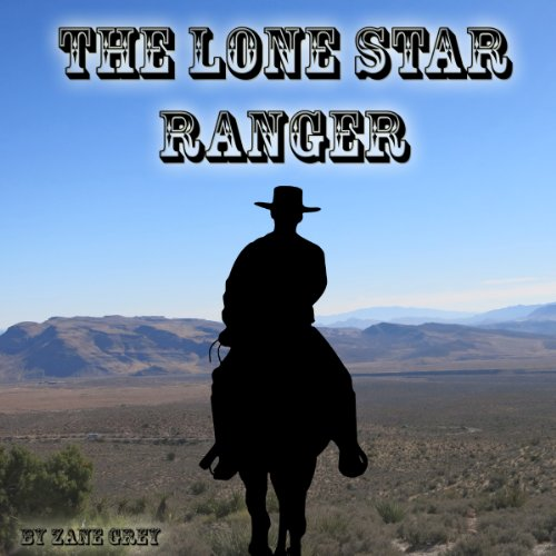 The Lone Star Ranger audiobook cover art