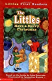 The Littles Have a Merry Christmas (LITTLES FIRST READERS)