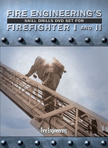 Fire Engineering's Skill Drills DVD Set for Firefighter I and II