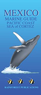 Mexico Pacific Coast Marine Guide (Laminated Foldout Pocket Field Guide) (Costa Rica Field Guides) (English and Spanish Edition)