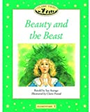 Beauty and the Beast (Classic Tales Elementary 3)
