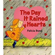 The Day It Rained Hearts [With Valentine Stickers][DAY IT RAINED HEARTS REVISED A][Hardcover]