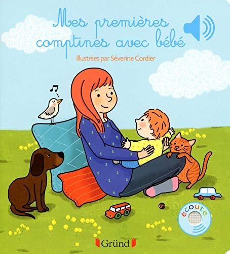 Mes premieres comptines avec bebe - livre sonore avec 6 puces - des 1 an (Mes premiers livres sonores)