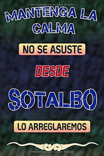 Mantenga la calma no se asuste desde Sotalbo lo arreglaremos: Cuaderno | Diario | Diario | Página alineada