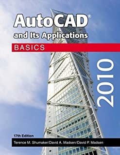 AutoCAD and Its Applications - Basics 2010 by Terence M. Shumaker (2009-07-11)