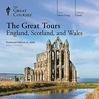 The Great Tours: England, Scotland, and Wales                   By:                                                                                                                                 Patrick N. Allitt,                                                                                        The Great Courses                               Narrated by:                                                                                                                                 Patrick N. Allitt                      Length: 17 hrs and 56 mins     25 ratings     Overall 4.8