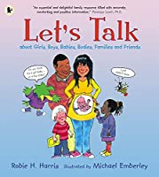 Let's Talk About Girls, Boys, Babies, Bodies, Families and Friends (Lets Talk)