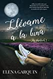 Llévame a la luna (Mo Ghealach nº 1)