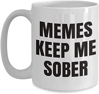 sobriety gift mug - memes keep me sober - funny ceramic coffee cup (white 11 or 15 oz)