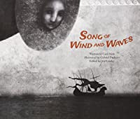 Song of the Wind and Waves: The First Sea Trading - Syria (Economy and Culture Storybooks)