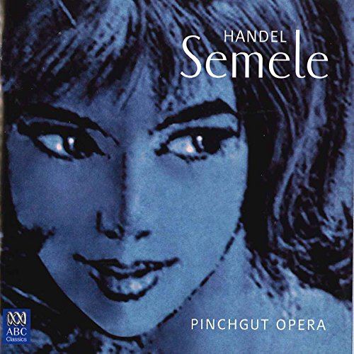 Handel: Semele, HWV 58 / Act 2 - Bless the glad earth with heav'nly lays