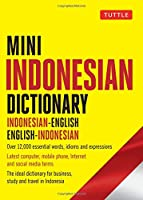 Mini Indonesian Dictionary: Indonesian-English / English-Indonesian (Tuttle Mini Dictiona)