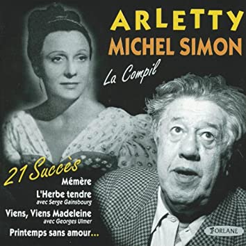 21 succès de Arletty & Michel Simon