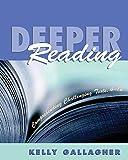 Deeper Reading: Comprehending Challenging Texts, 4-12