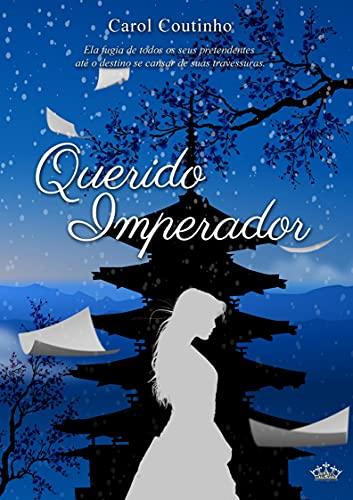 Querido Imperador (Imperial Livro 1)