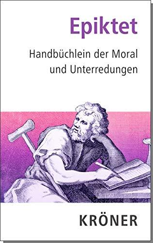 Handbüchlein der Moral und Unterredungen (Kröners Taschenausgaben (KTA))
