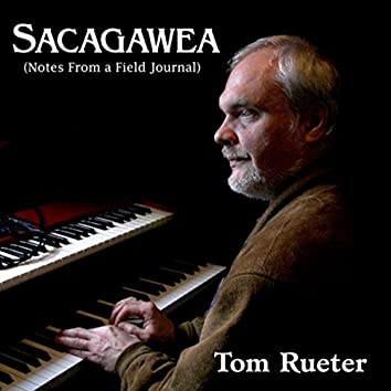 Sacagawea (Notes from a Field Journal)