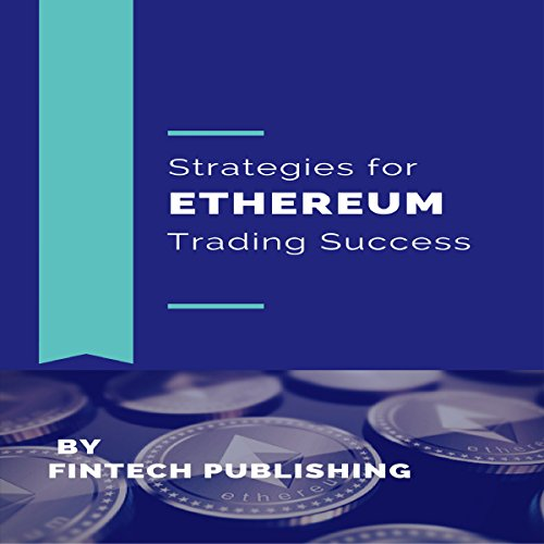 Strategies for Ethereum Trading Success audiobook cover art